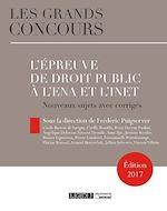 Téléchargez le livre :  L'épreuve de droit public à l'ENA et à l'INET - 2e édition
