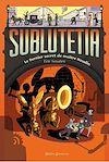 Télécharger le livre :  Sublutetia - Le dernier secret de maître Houdin (T2)
