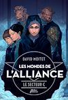 Télécharger le livre :  Les Mondes de L'Alliance, Le Secteur C - Tome 2