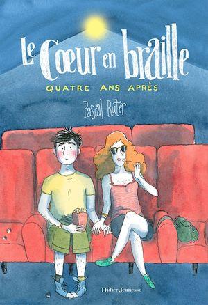 Téléchargez le livre :  Le Coeur en braille, Quatre ans après