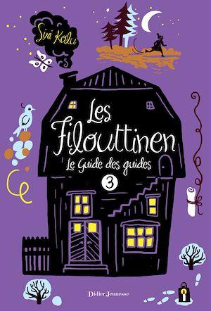Téléchargez le livre :  Les Filouttinen, Le Guide des guides - Tome 3