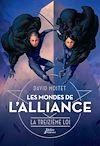Télécharger le livre :  Les Mondes de l'Alliance, La Treizième Loi - Tome 3