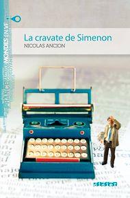 Téléchargez le livre :  La cravate de Simenon - Ebook