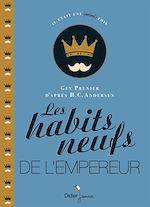 Téléchargez le livre :  Les Habits neufs de l'empereur