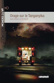 Téléchargez le livre :  Orage sur le Tanganyika niv. B1 - Ebook