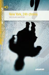 Téléchargez le livre :  New York 24h chrono niv. A2 - Ebook