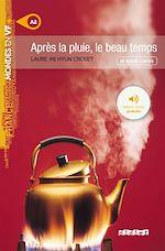 Download this eBook Après la pluie, le beau temps - Ebook