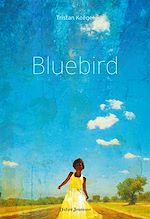 Téléchargez le livre :  Bluebird
