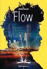 Téléchargez le livre :  Flow - Tome 1