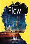 Flow - Tome 1 | Thévenot, Mikaël