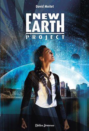 New Earth Project | Moitet, David. Auteur