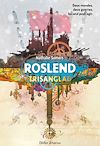 Roslend - Trisanglad (tome 2) | Somers, Nathalie