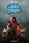 Le Jardin des Épitaphes - Aimez-moi (tome 2) | Le Thanh, Taï-Marc