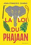 La Loi du Phajaan | Chabas, Jean-François