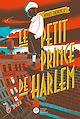 Télécharger le livre : Le Petit Prince de Harlem