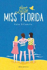 Téléchargez le livre :  Little Miss Florida