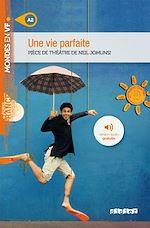 Download this eBook Une vie parfaite - Ebook