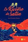 Télécharger le livre :  La Rivière de satin