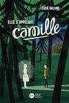 Télécharger le livre :  Elle s'appelait Camille