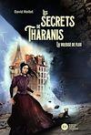 Télécharger le livre :  Les Secrets de Tharanis - tome 2, La Voleuse de flux