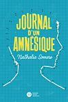 Télécharger le livre :  Journal d'un amnésique