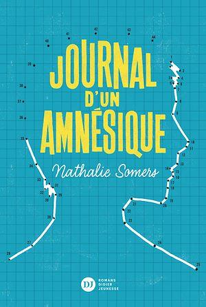 Téléchargez le livre :  Journal d'un amnésique