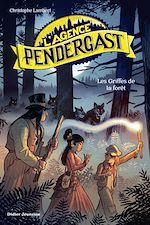 Téléchargez le livre :  L'Agence Pendergast - Les Griffes de la forêt