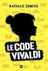 Télécharger le livre :  Le Code Vivaldi, tome 1