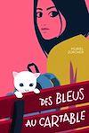 Télécharger le livre :  Des bleus au cartable
