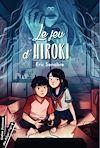 Télécharger le livre :  Le Jeu d'Hiroki
