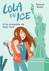 Télécharger le livre :  Lola on Ice, tome 3 - Un stage à New York
