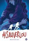 Télécharger le livre :  #SauverLou