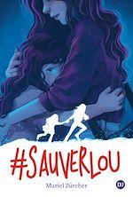 Téléchargez le livre :  #SauverLou