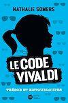 Télécharger le livre :  Le code Vivaldi, tome 2 - Trésor et entourloupes