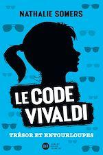 Téléchargez le livre :  Le code Vivaldi, tome 2 - Trésor et entourloupes
