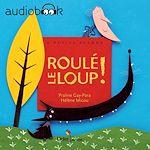 Download this eBook Roulé le loup !