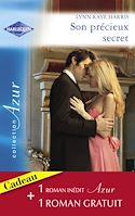 Télécharger le livre : Son précieux secret - Un amour inoubliable (Harlequin Azur)