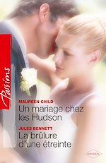 Téléchargez le livre :  Un mariage chez les Hudson - La brûlure d'une étreinte