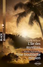 Téléchargez le livre :  L'île des mystères -Une troublante mission (Harlequin Black Rose)