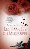 Télécharger le livre :  Les fiancées du Mississippi