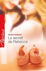 Le secret de Rebecca de Tessa Radley 9782280222945_w150