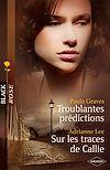 Télécharger le livre :  Troublantes prédictions - Sur les traces de Callie