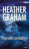 Télécharger le livre :  Mortelle confidence