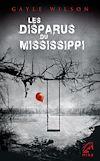 Télécharger le livre :  Les disparus du Mississippi