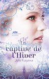 Télécharger le livre :  La captive de l'Hiver