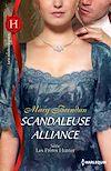 Télécharger le livre :  Scandaleuse alliance