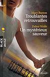 Télécharger le livre :  Troublantes retrouvailles - Un mystérieux sauveur