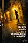 Télécharger le livre :  Identité secrète - D'imprudentes retrouvailles