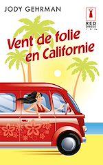 Download this eBook Vent de folie en Californie