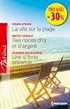 Télécharger le livre :  La villa sur la plage - Des noces d'or et d'argent - Une si forte attirance